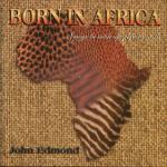 cd_BornInAfrica_lg.jpg