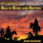 John_Edmond_Brave_boer_and_briton.jpg